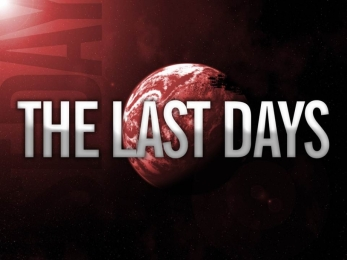 THE LAST DAYS - PART 1